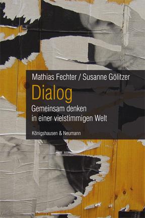 Dialog_Gemeinsam denken in einer vielstimmigen Welt